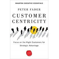 Customer Centricity by Peter Fader PDF