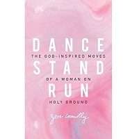 Dance, Stand, Run by Jess Connolly PDF