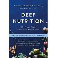 Deep Nutrition by Catherine Shanahan PDF