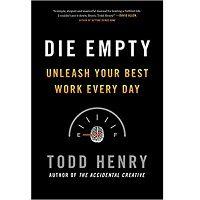 Die Empty by Todd Henry PDF