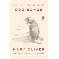 Dog Songs by Mary Oliver PDF