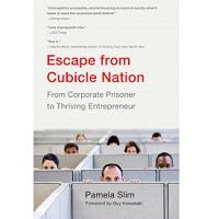 Escape From Cubicle Nation by Pamela Slim PDF