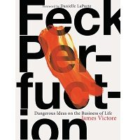 Feck Perfuction by James Victore PDF
