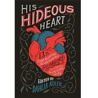 His Hideous Heart by Dahlia Adler PDF