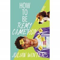 How to Be Remy Cameron by Julian Winters PDF
