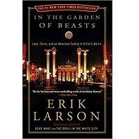 In the Garden of Beasts by Erik Larson PDF