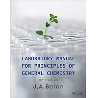 Laboratory Manual for Principles of General Chemistry by Jo A. Beran PDF