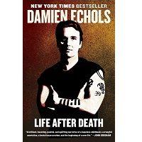 Life After Death by Damien Echols PDF