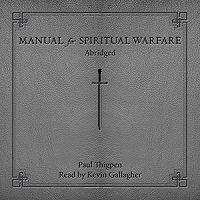 Manual for Spiritual Warfare by Paul Thigpen PDF
