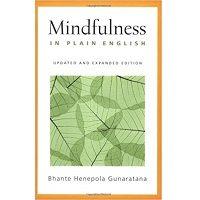Mindfulness in Plain English by Bhante Henepola Gunaratana PDF
