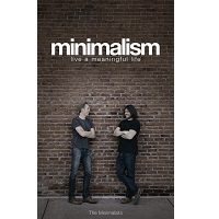 Minimalism: Live a Meaningful Life by Ryan Nicodemus PDF