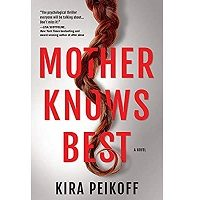 Mother Knows Best by Kira Peikoff PDF