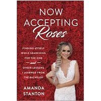 Now_Accepting_Roses_by_Amanda_Stanton
