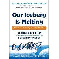 Our Iceberg Is Melting by John Kotter PDF