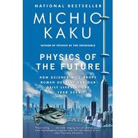 Physics of the Future by Michio Kaku PDF