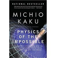 Physics of the Impossible by Michio Kaku PDF