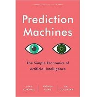 Prediction Machines by Ajay Agrawal PDF