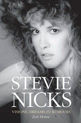 Stevie Nicks by Zoe Howe PDF