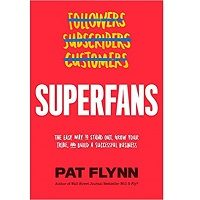 Superfans by Pat Flynn PDF