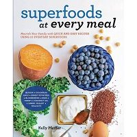 Superfoods at Every Meal by Kelly Pfeiffer PDF