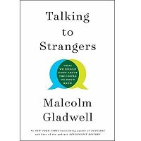 Talking to Strangers by Malcolm Gladwell PDF