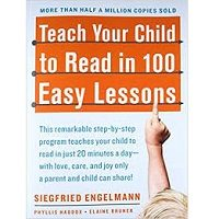 Teach Your Child to Read in 100 Easy Lessons by Siegfried Engelmann PDF