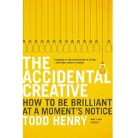 The Accidental Creative by Todd Henry PDF