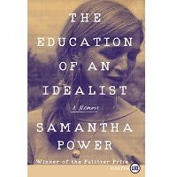 The Education of an Idealist by Samantha Power PDF