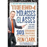 The End of Molasses Classes by Ron Clark PDF