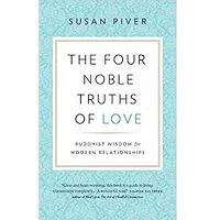 The Four Noble Truths of Love by Susan Piver PDF