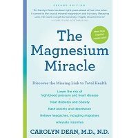 The Magnesium Miracle by Carolyn Dean PDF