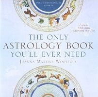 The Only Astrology Book You'll Ever Need by Joanna Martine Woolfolk PDF