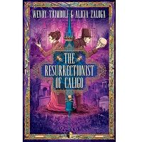 The Resurrectionist of Caligo by Wendy Trimboli PDF
