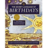 The Secret Language of Birthdays by Gary Goldschneider PDF