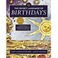 The Secret Language of Birthdays by Gary Goldschneider PDF