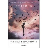 The Truth About Magic by Atticus PDF