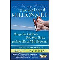 The Unemployed Millionaire by Matt Morris PDF