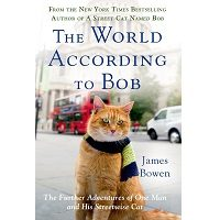 The World According to Bob by James Bowen PDF