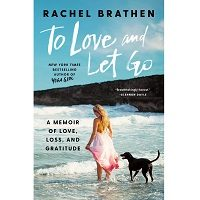 To Love and Let Go by Rachel Brathen PDF Download