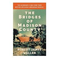 the-bridges-of-madison-county-by-robert-james-waller