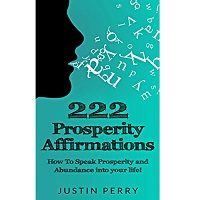 222 Prosperity Affirmations by Justin Perry PDF