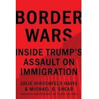 Border Wars by Julie Hirschfeld Davis PDF