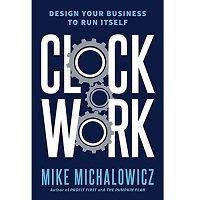 Clockwork by Mike Michalowicz PDF