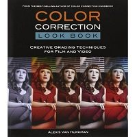 Color Correction Look Book by Van Hurkman Alexis PDF