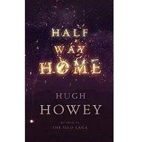 Half Way Home by Hugh Howey PDF