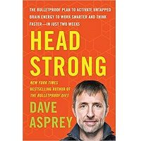 Head Strong by Dave Asprey PDF