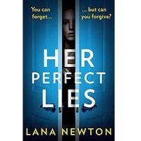 Her Perfect Lies by Lana Newton PDF