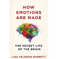 How Emotions Are Made by Lisa Feldman Barrett PDF