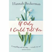 If Only I Could Tell You by Hannah Beckerman PDF Download