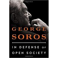 In Defense of Open Society by George Soros PDF